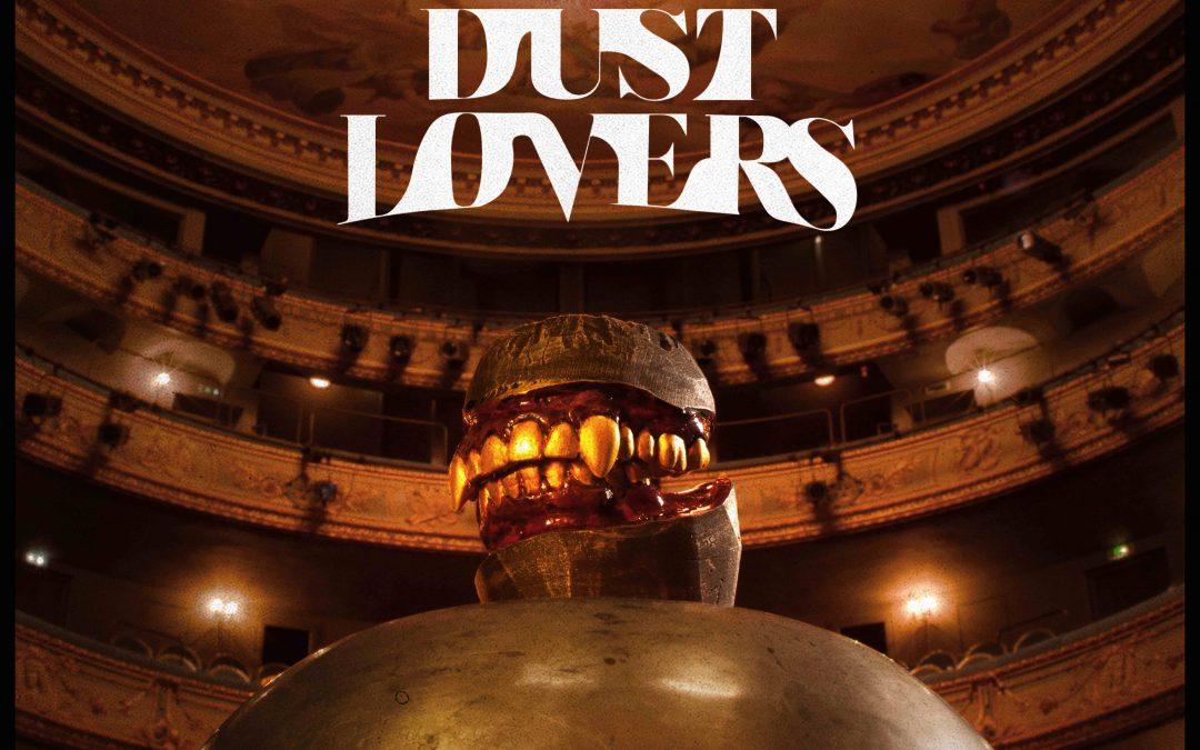 Dust Lovers, la tournée et le nouveau clip !
